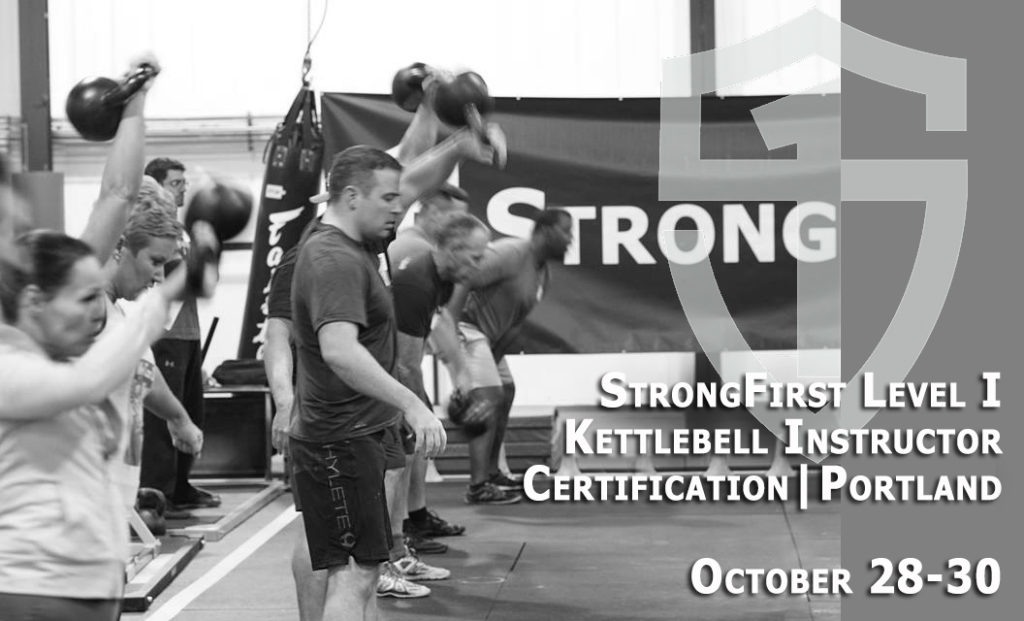 Kettlebility | SFG LEVEL 1 CERTIFICATION is Coming to Portland ...